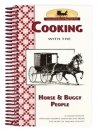 Cooking with the Horse and Buggy People Cookbook - S/O