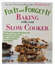 Fix-It and Forget-It Baking with Your Slow Cooker Cookbook - S/O