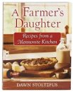 A Farmer's Daughter Cookbook - S/O