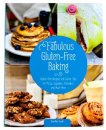 Fabulous Gluten-Free Baking Cookbook - S/O
