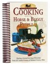 Cooking with the Horse and Buggy People Cookbook II- S/O